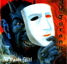 In Tyrannos - Die Maske fällt