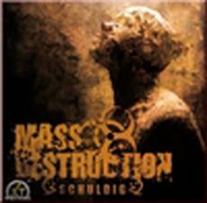 Mass Destruction - Schuldig!