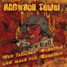 RAC'n'Roll Teufel -Von falschen Rebellen (OPOS CD 010)