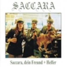 Saccara - Saccara, dein Freund + Helfer