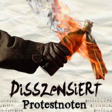 Disszensiert - Protestnoten