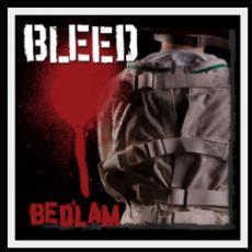 Bleed - Bedlam