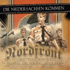 Die Niedersachsen kommen - Nordfront & Freunde