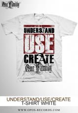 Understand Use Create - Shirt weiß