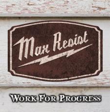 Max Resist - Work For Progress - EP schwarz