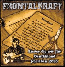 Frontalkraft - Lieder die wir für Deutschland schrieben - CD Neuauflage