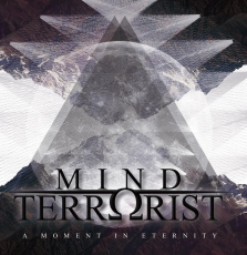 Mind Terrorist - A moment in eternity (OPOS CD 106)