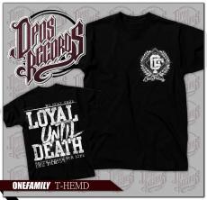One Family - Loyal until death - Shirt schwarz