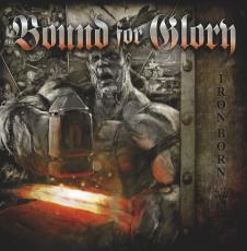 Bound for Glory - Ironborn - Doppel-LP