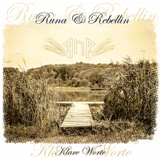 Runa & Rebellin - Klare Worte