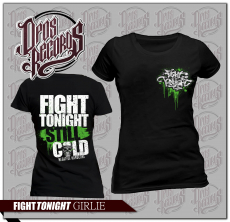 Fight Tonight - Still cold - Girly