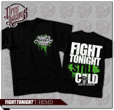Fight Tonight - Still cold - Shirt