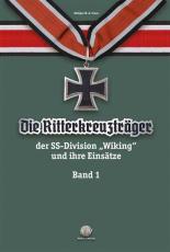 Franz - Die Ritterkreuzträger der Divison Wiking - Band 1 - Buch
