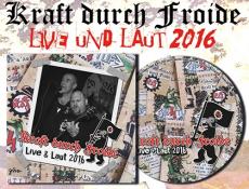 Kraft durch Froide - Live & Laut 2016