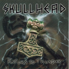 SKULLHEAD - RETURN TO THUNDER - LP