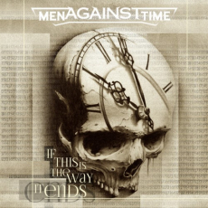Men against Time - If this is the way it ends - DLP