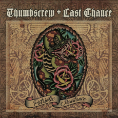 Thumbscrew & Last Chance - Patriotic Resistance