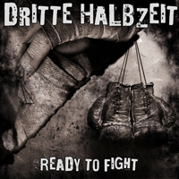 Dritte Halbzeit - Ready to Fight