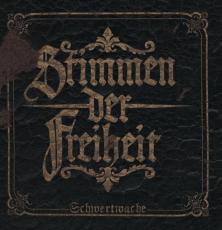 STIMMEN DER FREIHEIT - SCHWERTWACHE - CD (OPOS CD 131)