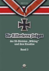 Franz - Die Ritterkreuzträger der Divison Wiking - Band 3 - Buch