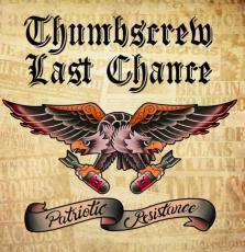 Thumbscrew + Last Chance - Patriotic Resistance - LP schwarz