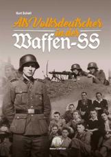 Scholl, Kurt - Als Volksdeutscher in der Waffen-SS - Buch