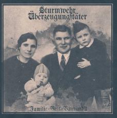 Sturmwehr / Überzeugungstäter - Familie Volk Vaterland 2