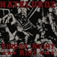 Hatelordz - Friday night riot - EP (NYCHC Cover)