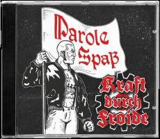 KRAFT DURCH FROIDE - Parole Spaß - MCD