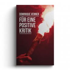 Dominique Venner - Für eine positive Kritik. Elite. Aktivismus. Organisation - Buch