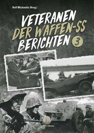 Michaelis - Veteranen der Waffen-SS berichten Band 3 - Buch