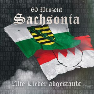 60 Prozent Sachsonia - Alte Lieder abgestaubt (OPOS CD 162)