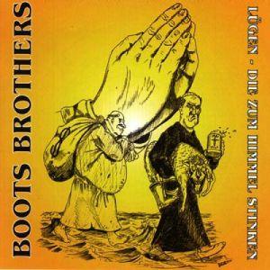 Boots Brothers - Lügen die zum Himmel stinken - CD