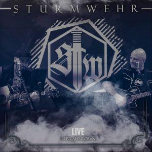 Sturmwehr – Live in Brauntown