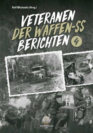 Michaelis, Rolf - Veteranen der Waffen-SS berichten Band 4 - Buch