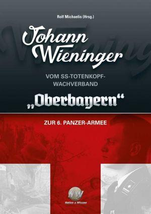 Wieninger, Johann - Vom Totenkopf-Wachverband