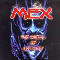 Mex - The wheel of history