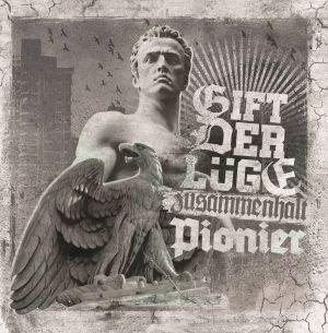 Gift der Lüge / Pionier - Zusammenhalt (OPOS CD 174)