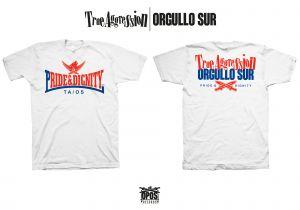 True Aggression / Orgullo Sur - Pride & dignity - Shirt