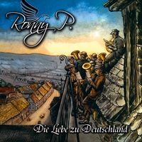 Ronny P. - Die Liebe zu Deutschland