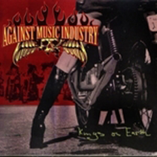 Against Music Industry - Kings on earth (OPOS CD 007)