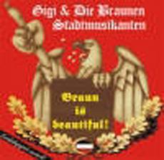 Gigi und die Braunen Stadtmusikanten - Braun is beautiful