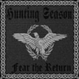 Hunting Season - Fear the Return