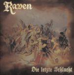 Raven - Die letzte Schlacht