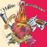 White Resistance - White Rock´n´Roll Outlaws