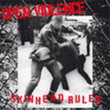 Open Violence - Skinhead rules