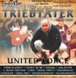 Tribute To Triebtäter - United Force