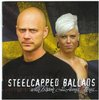 Steelcapped Ballads – With Bisson & Anna-Lena