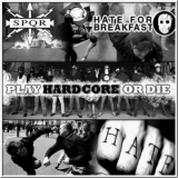 Hate For Breakfast / SPQR - Play Hardcore or Die - LP (weiss)