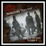 Oi! We still say Fuck you / Best of British 2 - Sampler